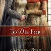 A review of 'To Die For: A Novel of Anne Boleyn'