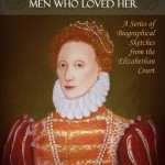 Review of 'Elizabeth – The Virgin Queen and the Men who Loved Her' & Giveaway!